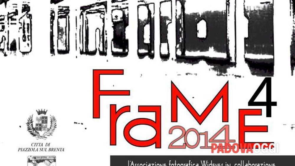 frame 4 - dal 13 al 21 settembre 2014 - piazzola sul brenta (pd)-2