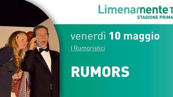 """Limenamente Primavera con """"Rumors"""" al teatro """"Falcone Borsellino"""""""
