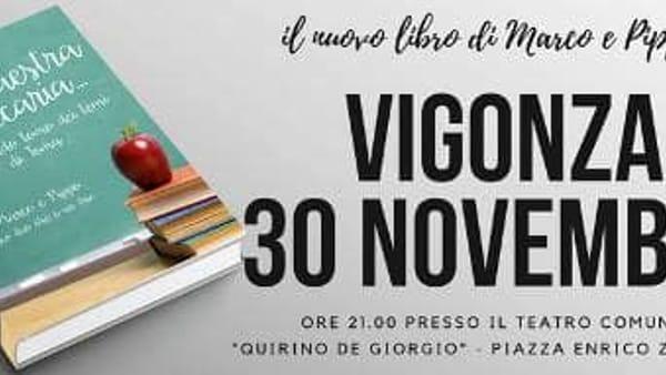 """Marco e Pippo presentano il libro""""Cara maestra (ancora) precaria"""" a Vigonza"""