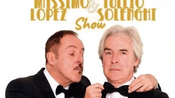 MASSIMO LOPEZ TULLIO SOLENGHI SHOW 2-2-2
