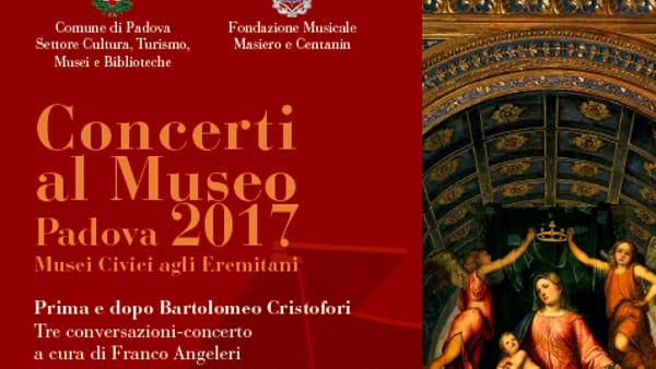 """""""Concerti al Museo, conversazione-concerto """"Il pianoforte di Mozart"""" agli Eremitani"""