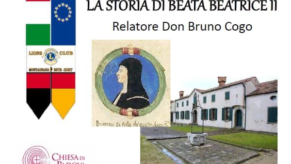 """""""La storia di Beata Beatrice II"""", incontro ad Este"""
