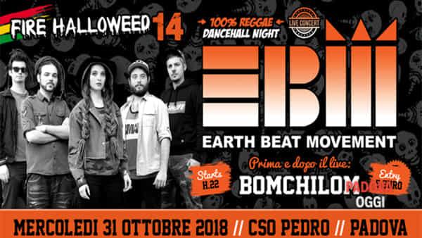 Firehalloweed14 con Earth Beat Movement e Bomchilom al Cso Pedro
