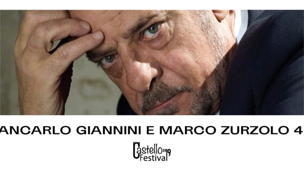 """""""Le parole note"""": Giancarlo Giannini & Marco Zurzolo 4ET al castello Carrarese"""