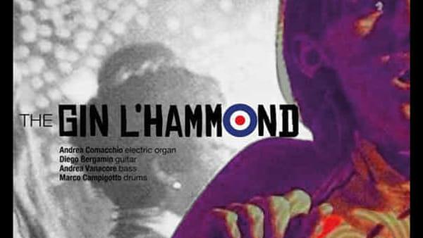 The Gin l'Hammond Band, rock funky & beat anni '60 e '70 al Fistomba Social Park