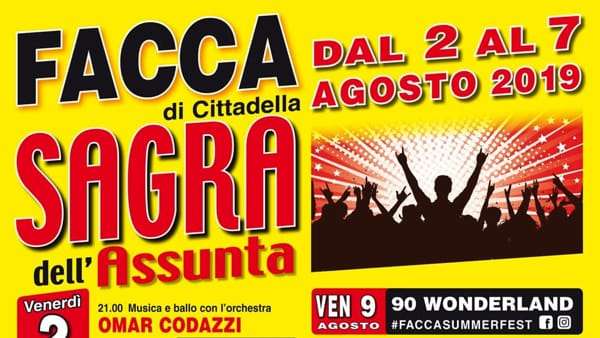 Sagra dell'Assunta e Facca Summer Fest a Cittadella