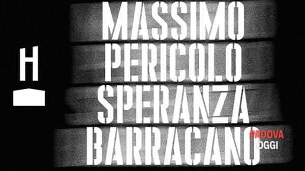 Massimo Pericolo, Speranza e Barracano insieme sul palco dell'Hall di Padova