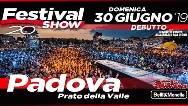 Festival show 2019 a Padova in Prato della Valle