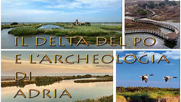 """Proiezione del documentario """"Il delta del Po e l'archeologia di Adria"""""""