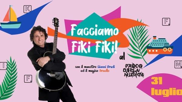 Facciamo Fiki Fiki, Gianni Drudi live al parco della Musica