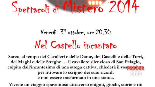 Spettacoli di mistero 2014: nel castello incantato