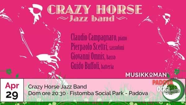 Crazy Horse Jazz Band al Fistomba Social Park