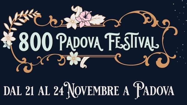 800 Padova Festival: tutti gli eventi e gli incontri in città, tra gli ospiti Pupi Avati e Francesca Cavallin