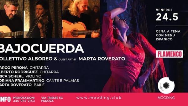 """""""Bajocuerda"""": flamenco con il Collettivo Alboreo, special guest Marta Roverato al Mooding"""