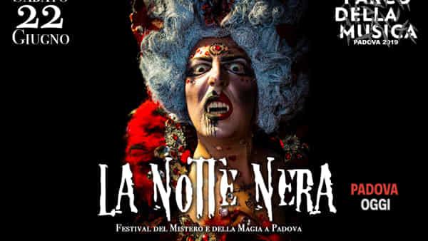 """""""La Notte Nera"""",festival del misteroe della magia al parco della Musica"""
