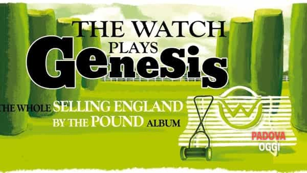 "The Watch Plays Genesis ""Selling england by the pound"": concerto all'auditorium di Glazignano"