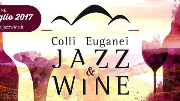 Colli Euganei Jazz & Wine 2017-2