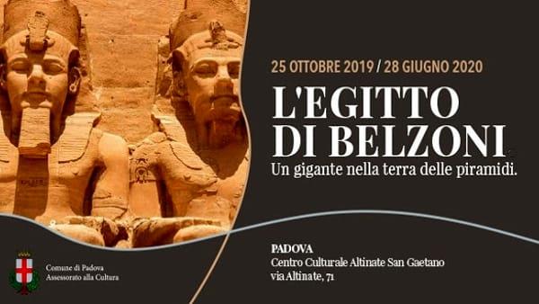 L'Egitto di Belzoni. Un gigante nella terra delle piramidi, mostra al San Gaetano