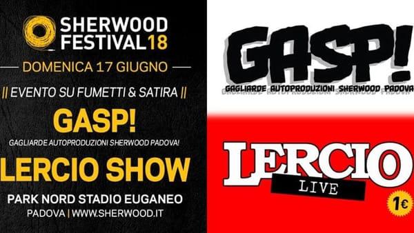 """""""Gasp! & Lercio Show"""", giornata dedicata a fumetti e satira allo Sherwood Festival"""