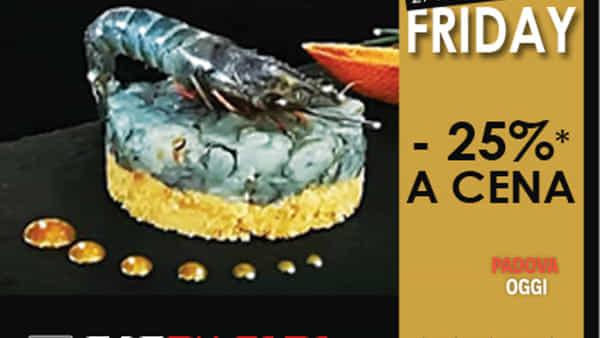 """Black friday al ristorante """"Perpiacere"""" di Limena"""