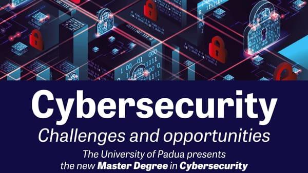 """""""Cybersecurity: challenges and opportunities"""": presentazione del nuovo corso di laurea"""