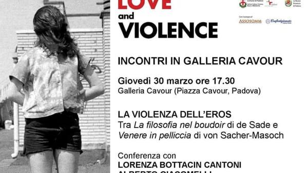 """""""La violenza dell'eros"""", incontro alla mostra """"Love and Violence"""""""