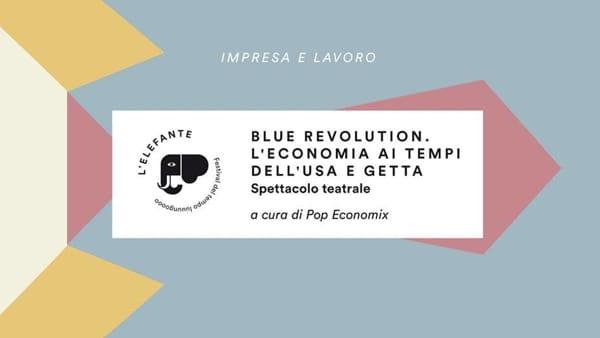 """""""Blue revolution. L'economia ai tempi dell'usa e getta"""", al Centro Giovanile Antonianum"""