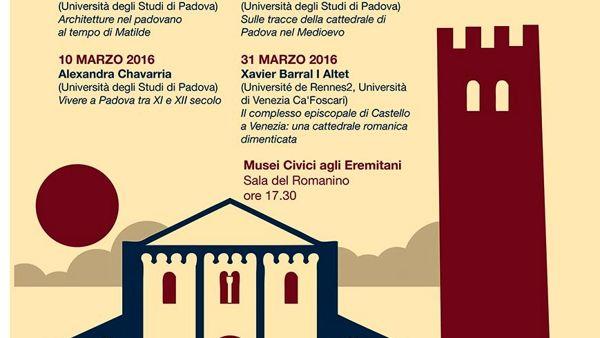 """Incontri """"Archeologia Medievale, architettura a Padova nell'XI secolo"""""""