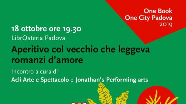 One book one city: aperitivo col vecchio che leggeva romanzi d'amore alla LibrOsteria Padova