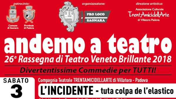 "Andemo a teatro 2018: ""ElCandegesso"" al Centro Parrocchiale Raoul Follerau di Saonara"