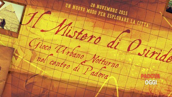 Il mistero di Osiride, gioco urbano notturno nel centro di Padova