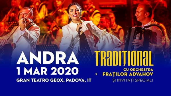 Andra – Traditional cu orchestra fratilor advahov a Padova al Gran teatro Geox