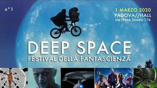 Deep Space, il Festival della fantascienza all'Hall di Padova