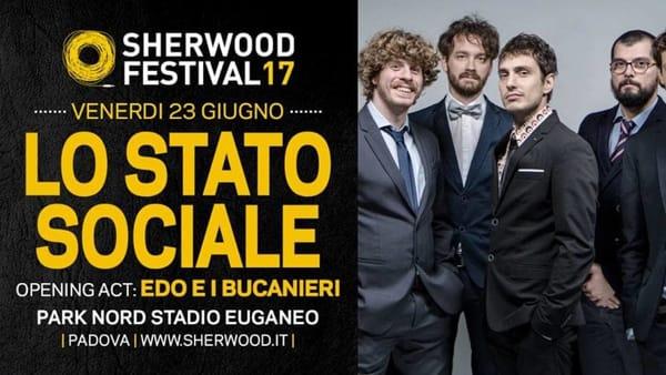 Lo Stato Sociale con Edo e i Bucanieri a Sherwood Festival