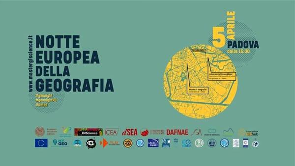 La notte europea della geografia a Padova, tutti gli eventi
