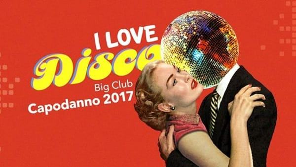 """I Love Disco"" il capodanno al Big Club"