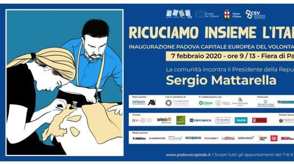 Padova capitale europea del volontariato 2020: cerimonia d'inaugurazione con Sergio Mattarella in Fiera