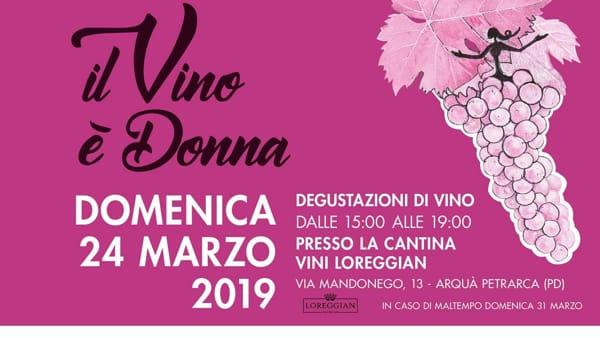 Il vino è donna 2019 alla Cantina Loreggian di Arquà Petrarca