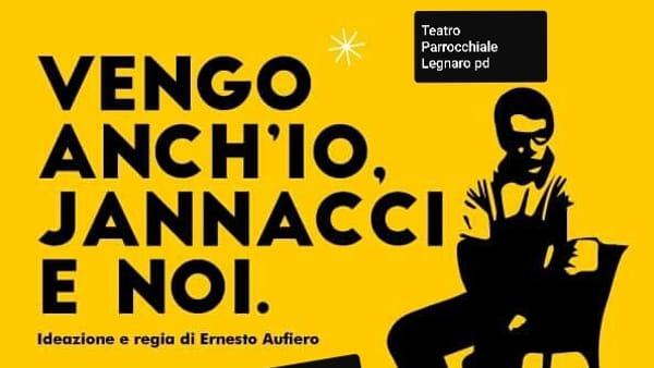 """Spettacolo """"Vengo anch'io... Jannacci e noi..."""" a Legnaro"""