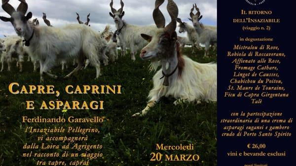 """""""Il viaggio del pellegrino insaziabile"""": formaggi di capra e asparagi all'Osteria Volante"""