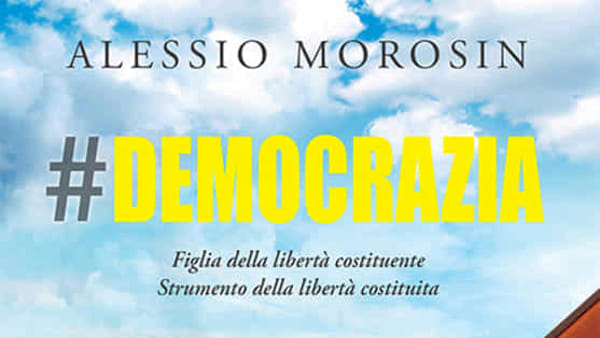 """A Padova la presentazione del saggio """"Democrazia. Figlia della libertà costituente"""""""