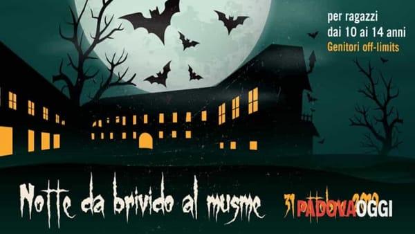 Notte da brivido al Musme di Padova per Halloween