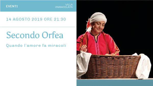"""""""Secondo Orfea"""", spettacolo a villa Immacolata"""