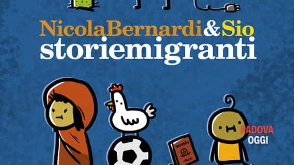 """""""Storiemigranti"""", incontro con Sio e Nicola Bernardi a LaFeltrinelli"""