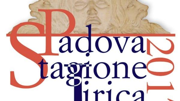 Stagione Lirica Padova 2017-2