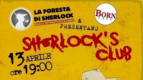 """""""Sherlock's Club"""", aperitivo con giallo interattivo al Born Caffè diPonte di Brenta"""