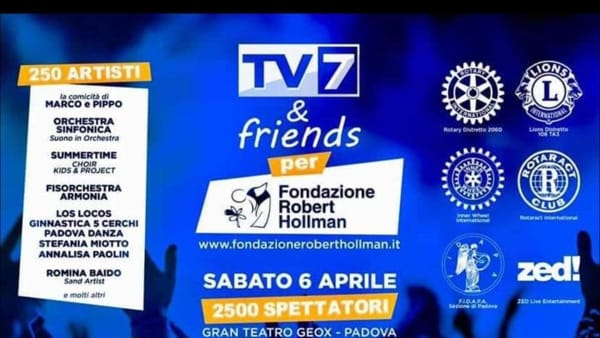 """TV7 & Friends Show"" al Gran Teatro Geox"
