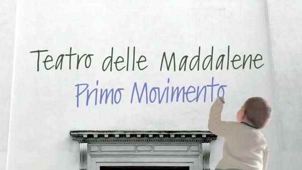 """""""Primo Movimento"""", tuti gli appuntamenti della rassegna al teatro delle Maddalene"""