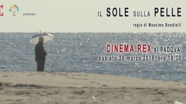 """""""Il sole sulla pelle"""" al cinema Rex"""