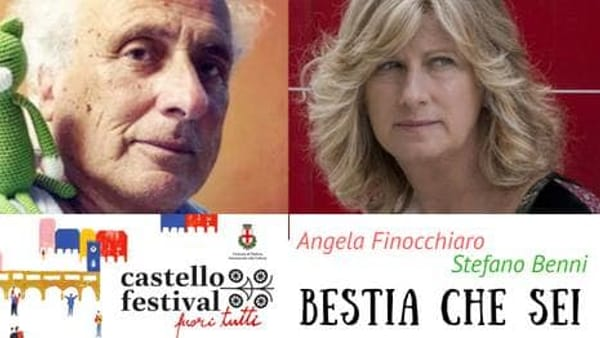 """Angela Finocchiaro e Stefano Benni """"Bestia che sei!"""" al Castello Carrarese"""